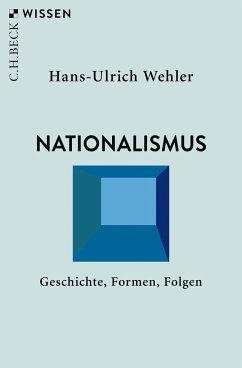 Nationalismus - Wehler, Hans-Ulrich