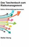 Das Taschenbuch zum Risikomanagement
