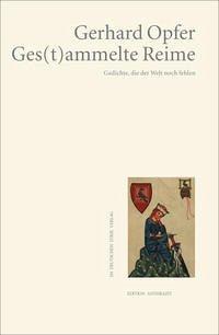 Ges(t)ammelte Reime - Opfer, Gerhard