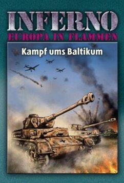 Inferno - Europa in Flammen, Band 6: Kampf ums Baltikum - Möllmann, Reinhardt