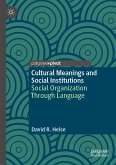 Cultural Meanings and Social Institutions (eBook, PDF)