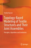 Topology-Based Modeling of Textile Structures and Their Joint Assemblies (eBook, PDF)
