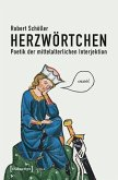 Herzwörtchen - Poetik der mittelalterlichen Interjektion (eBook, PDF)