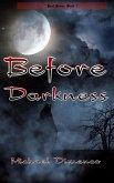 Before Darkness (Soul War, #1) (eBook, ePUB)