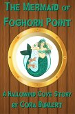 The Mermaid of Foghorn Point (Hallowind Cove, #4) (eBook, ePUB)