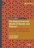 The Biopsychosocial Model of Health and Disease