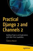 Practical Django 2 and Channels 2 (eBook, PDF)