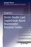 Electric-Double-Layer Coupled Oxide-Based Neuromorphic Transistors Studies (eBook, PDF)