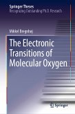The Electronic Transitions of Molecular Oxygen (eBook, PDF)