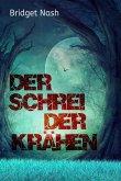 Der Schrei der Krähen (eBook, ePUB)