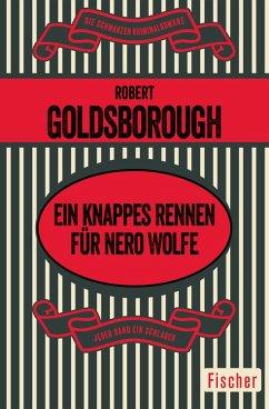 Ein knappes Rennen für Nero Wolfe (eBook, ePUB)
