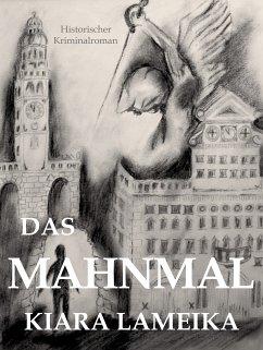 Das Mahnmal (eBook, ePUB) - Lameika, Kiara