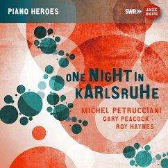 One Night In Karlsruhe - Petrucciani,Michel/Peacock,Gary/Haynes,Roy