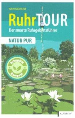 RuhrTOUR Natur pur - Nöllenheidt, Achim