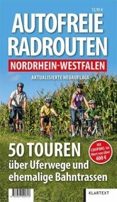 Autofreie Radrouten Nordrhein-Westfalen - Thomes, Matthias