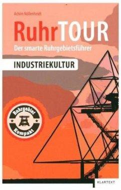 RuhrTOUR Industriekultur - Nöllenheidt, Achim