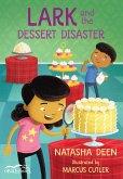 Lark and the Dessert Disaster (eBook, PDF)