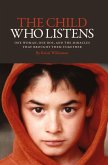 The Child Who Listens (eBook, ePUB)