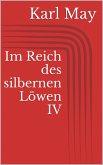 Im Reich des silbernen Löwen IV (eBook, ePUB)