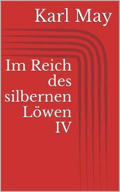 Im Reich des silbernen Löwen IV (eBook, ePUB) - May, Karl