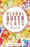 Global Queer Plays (eBook, ePUB)
