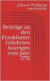 Beiträge zu den Frankfurter Gelehrten Anzeigen vom Jahr 1772 (eBook, ePUB)