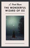 L. Frank Baum: The Wonderful Wizard of Oz (English Edition) (eBook, ePUB)