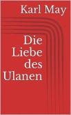 Die Liebe des Ulanen (eBook, ePUB)