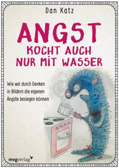 Angst kocht auch nur mit Wasser (eBook, PDF) - Katz, Dan