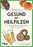 Gesund mit Heilpilzen (eBook, PDF)