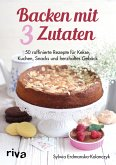 Backen mit 3 Zutaten (eBook, ePUB)