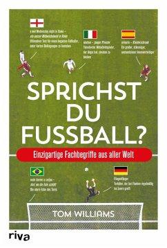 Sprichst du Fußball? (eBook, PDF) - Williams, Tom