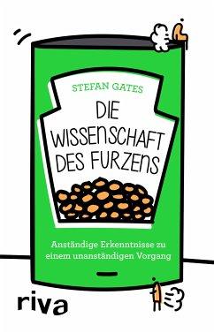 Die Wissenschaft des Furzens (eBook, PDF) - Gates, Stefan