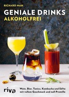 Geniale Drinks alkoholfrei (eBook, ePUB) - Man, Richard