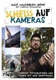 Scheiß auf Kameras (eBook, PDF)