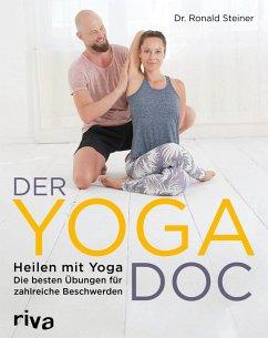 Der Yoga-Doc (eBook, ePUB) - Steiner, Ronald