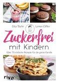 Zuckerfrei mit Kindern (eBook, PDF)