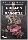 Grillen mit dem Gasgrill (eBook, PDF)