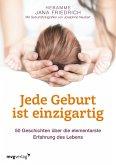 Jede Geburt ist einzigartig (eBook, ePUB)