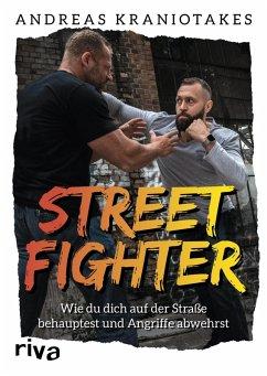 Streetfighter (eBook, ePUB) - Kraniotakes, Andreas