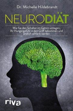 Neurodiät (eBook, ePUB) - Hildebrandt, Michelle