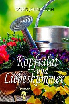 Kopfsalat und Liebeskummer (eBook, ePUB) - Jannausch, Doris