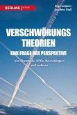 Verschwörungstheorien - eine Frage der Perspektive (eBook, ePUB)