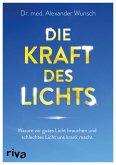 Die Kraft des Lichts (eBook, ePUB)