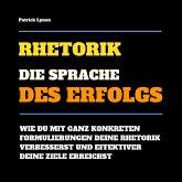 Rhetorik: Die Sprache des Erfolgs (MP3-Download)