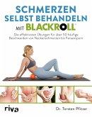 Schmerzen selbst behandeln mit BLACKROLL® (eBook, ePUB)