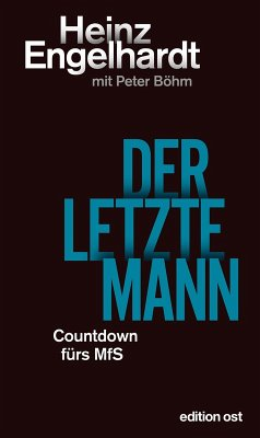 Der letzte Mann (eBook, ePUB) - Engelhardt, Heinz; Böhm, Peter