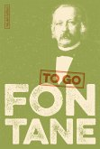 FONTANE to go (eBook, ePUB)