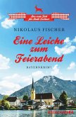 Eine Leiche zum Feierabend / Rudi Lechner Bd.1 (eBook, ePUB)
