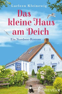 Das kleine Haus am Deich (eBook, ePUB) - Kleinewig, Lurleen